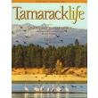 Tamarack Life Magazine